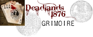 Deadlands 1876 Grimoire