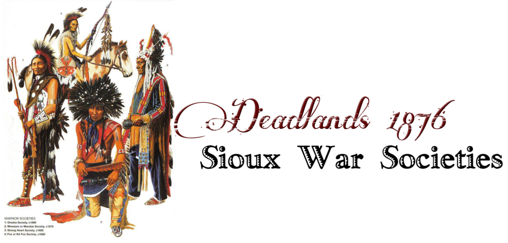 Sioux War Societies